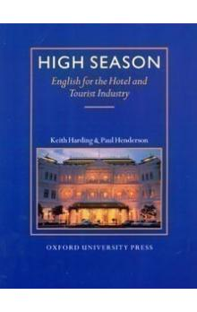 High Season Student's Book -- English for the HOtel and Tourist Industry - Harding K., Henderson P.