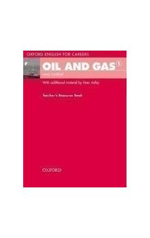 Oxford English for Careers: Oil and Gas 1 Teacher´s Resource Book