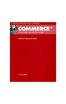 Oxford English for Careers: Commerce 2 Teacher´s Resource Book