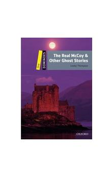 Dominoes Second Edition Level 1 - the Real Mccoy and Other Ghost Stories