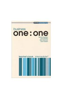 Business One : One Intermediate+ Teacher´s Book