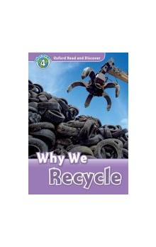 Oxford Read and Discover Level 4: Why We Recycle + Audio CD Pack