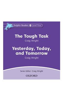Dolphin Readers 4 - Tough Task / Yesterday, Today and Tomorrow Audio CD