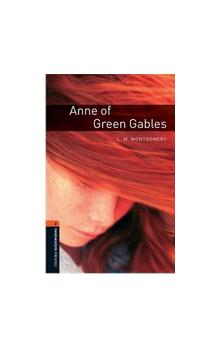 Oxford Bookworms Library New Edition 2 Anne of Green Gables