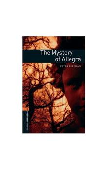 Oxford Bookworms Library New Edition 2 the Mystery of Allegra with Audio CD Pack