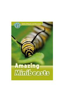 Oxford Read and Discover Level 3: Amazing Minibeasts
