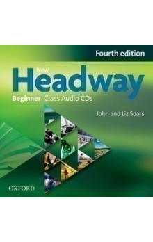 New Headway Fourth Edition Beginner Class Audio CDs /2/ - Soars J. Soars L. Tabor C.