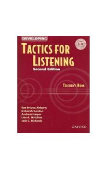 Developing Tactics for Listening Second Edition Teacher's Book with CD - Richards J. C.