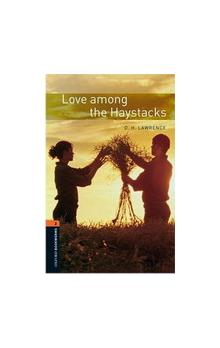 Oxford Bookworms Library New Edition 2 Love Among the Haystacks with Audio CD Pack - Lawrence D H