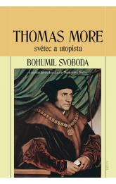 Thomas More - světec a utopista