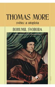 Thomas More světec a utopista