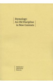 Etymology: An Old Discipline in New Contexts