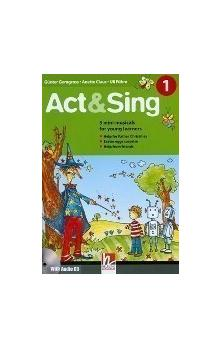Act & Sing 1 with Audio CD (3 Mini-musicals for Young Learners)