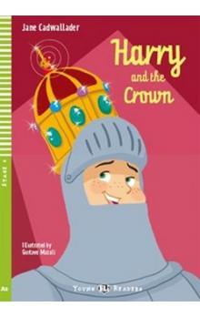 Harry and the Crown