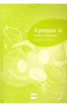 A propos A1 Cahier d´exercices + CD Audio