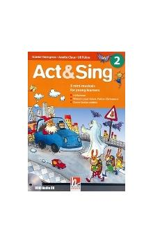 Act & Sing 2 with Audio CD (3 Mini-musicals for Young Learners)