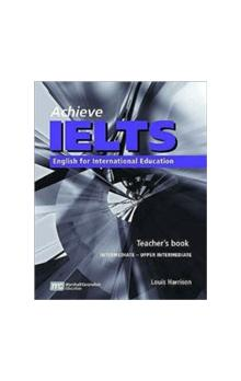 Achieve Ielts Intermediate to Upper Intermediate Level Teacher´s Book