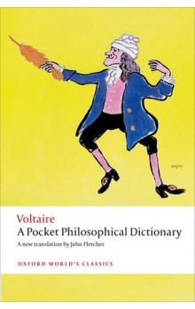 A Pocket Philosophical Dictionary (Oxford World´s Classics New Edition)