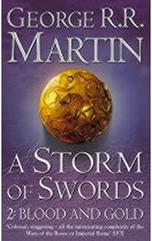 A Song of Ice and Fire 3: a Storm of Swords 2: Blood and Gold