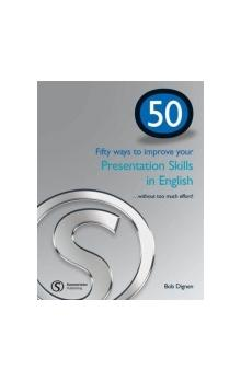 50 Ways to Improve... Your Presentation Skills in English