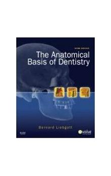 Anatomical Basis of Dentistry, 3rd Ed.