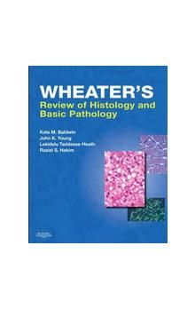 Wheater&#39s Review of Histology and Basic Pathology