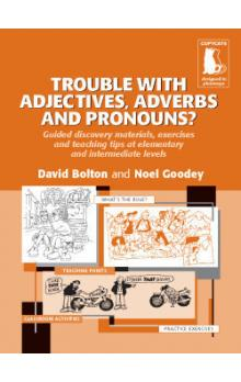 Trouble with Adjectives, Adverbs and Pronouns?