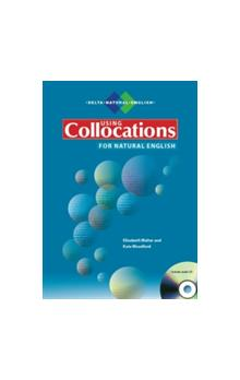 Using Collocations for Natural English + Audio CD