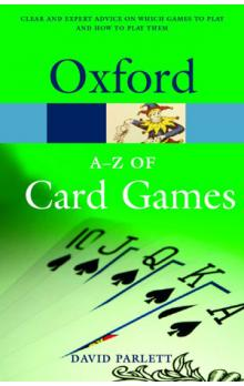 Oxford A-z of Card Games Second Edition Revised (Oxford Paperback Reference) - Parlett D.