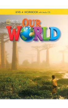 Our World Level 4 Workbook with Audio CD