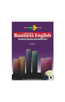 Natural Business English: Authentic Language for Business Today + Audio CD