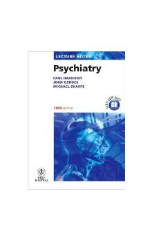 Lecture Notes: Psychiatry 10th Ed.