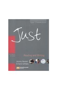 Just Reading and Writing: for Class Or Self-study Upper Intermediate