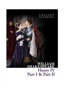 Henry Iv Part 1 and 2 (Collins Classics)
