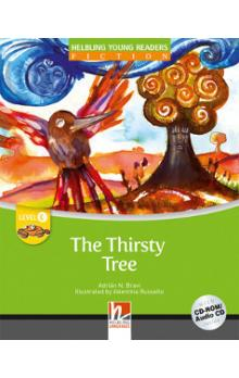Helbling Young Readers Fiction Stage C: the Thirsty Tree + CD-Rom Pack