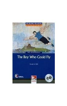 Helbling Readers Fiction Level 4 Blue Line - the Boy Who Could Fly + Audio CD Pack