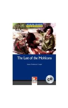 Helbling Readers Classics Level 4 Blue Line - the Last of the Mohicans + Audio CD Pack - Cooper J. F.