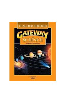 Gateway to Science Teacher&#39s Edition
