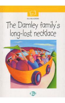 Eli Readers Beginner: the Darnley Family's Long-lost Necklace with Audio CD