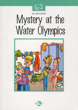 Eli Readers Elementary: Mystery at the Water Olympics