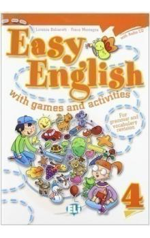 Easy English with Games and Activities 4 with Audio CD