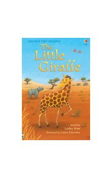 Usborne First Reading Level 2: the Little Giraffe - Sims L. Fournier L.