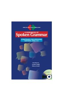 Handbook of Spoken Grammar: Strategies for Speaking Natural English + Audio CD