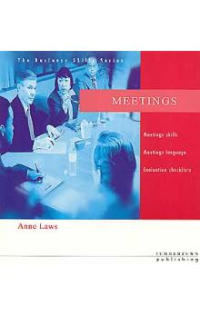 Cengage Learning EMEA Laws Anne - Business Skills: Meetings
