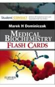 Baynes and Dominiczak&#39s Medical Biochemistry Flash Cards