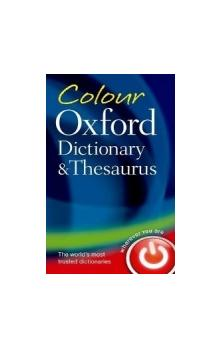 Colour Oxford Dictionary and Thesaurus Third Edition Revised