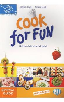 Cook for Fun: Nutrition Education in English Special Guide with Audio CD