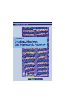 Color Atlas of Cytology, Histology and Microscopic Anatomy
