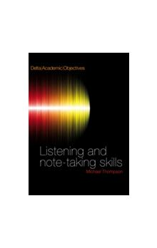Delta Academic Objectives: Listening and Note-taking Skills Student´s Book with Audio CD