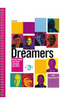 Dreamers: Great People Who Have Changed the World (with Songs Audio CD) - Iotti P.